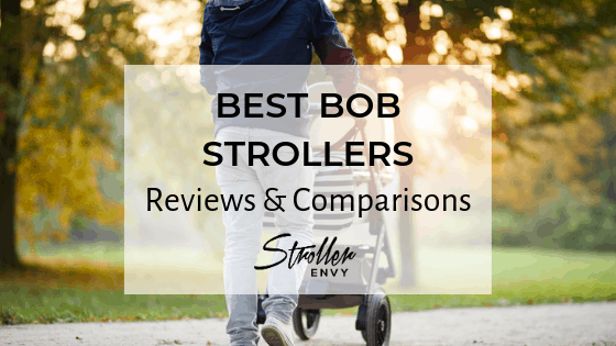 BEST BOB STROLLERS