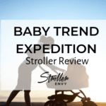 Baby Trend Expedition Stroller Review