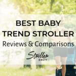 BEST BABY TREND STROLLER
