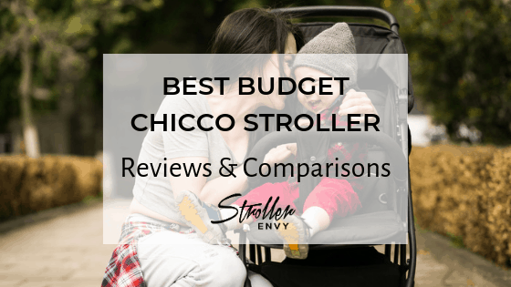 BEST BUDGET CHICCO STROLLER