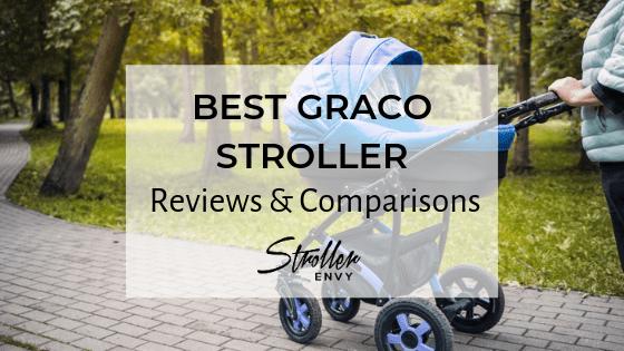 BEST GRACO STROLLER