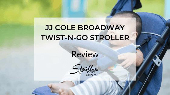 JJ COLE BROADWAY TWIST-N-GO STROLLER