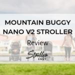 MOUNTAIN BUGGY NANO V2 STROLLER