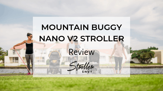 MOUNTAIN BUGGY NANO V2 STROLLER