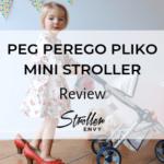 Peg Perego Pliko Mini Review