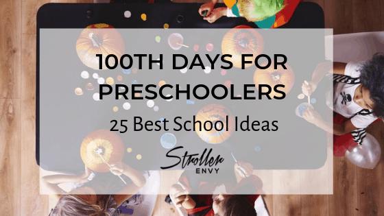 Best 25 100th Days of School Ideas for Preschoolers