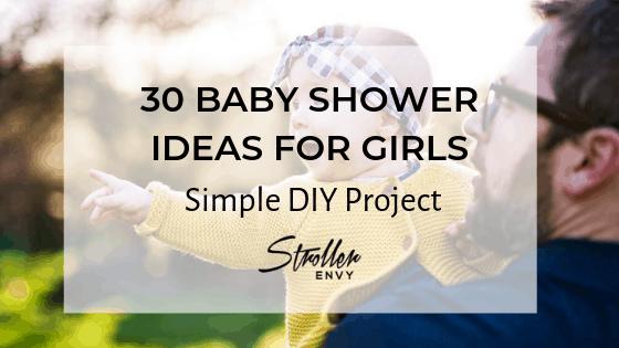 30 Baby Shower Ideas for Girls