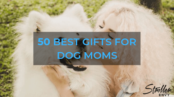 best gifts for dog moms