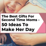 Gifts For Second Time Moms