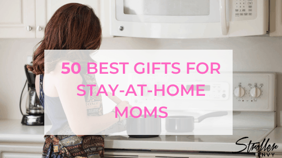 50 Best gifts for Stay-at-home moms