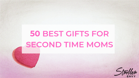 50 Best gifts for second time moms