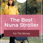 Best Nuna Stroller