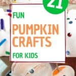 21 fun pumpkin crafts for kids