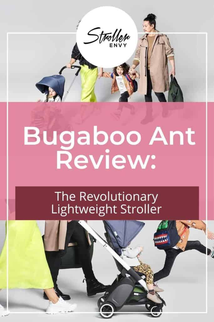 Bugaboo Ant Stroller Review