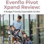 Evenflo Pivot Xpand Stroller Review