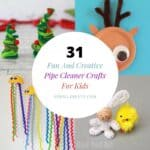 Fun And Creative Pipe Cleaner Crafts For Kids