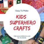kids superhero crafts