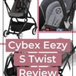Cybex Eezy S Twist Stroller Review