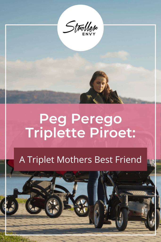 Peg Perego Triplette Piroet Review