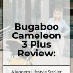 Bugaboo Cameleon 3 Plus Stroller Review