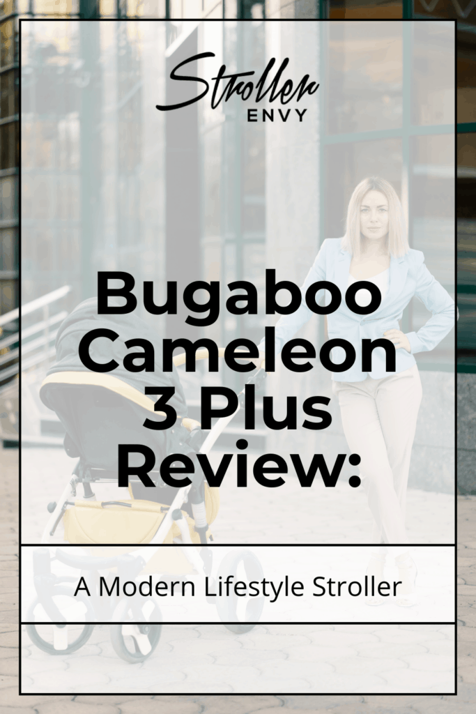 Bugaboo Cameleon 3 Plus Stroller Review