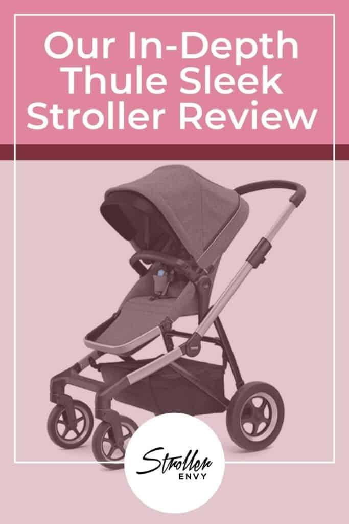 Thule Sleek Stroller Review