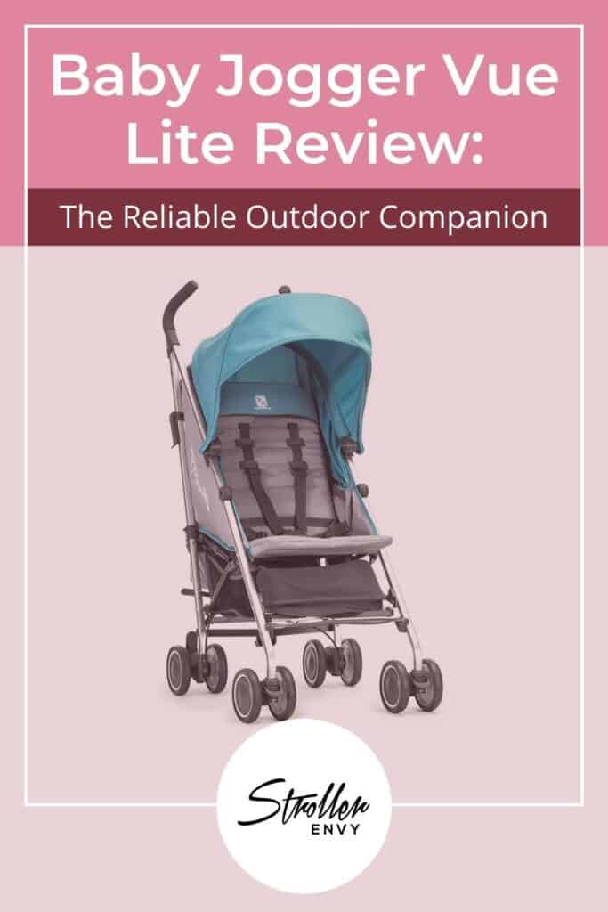 Baby Jogger Vue Lite Stroller Review