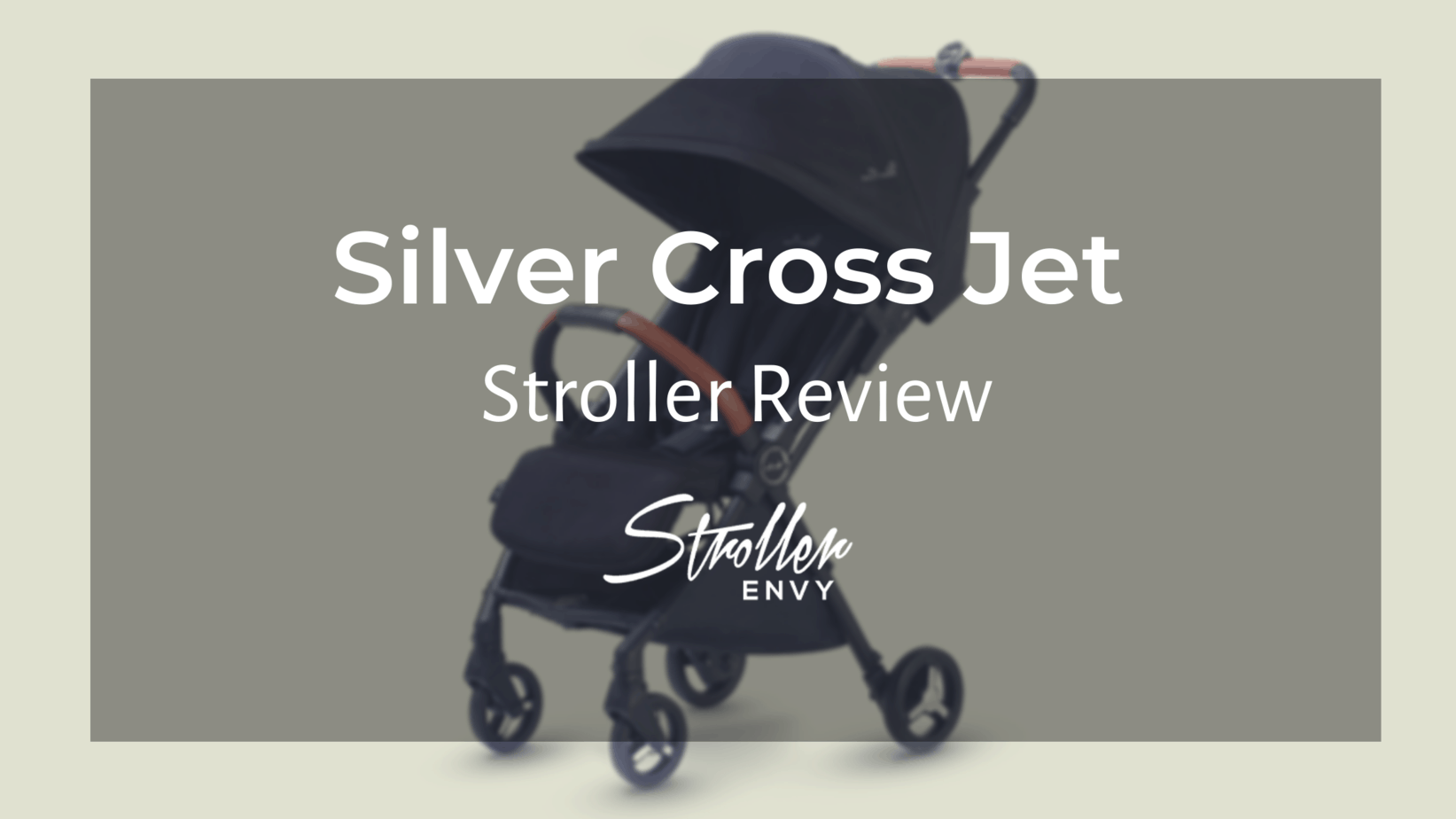 silver cross jet stroller review