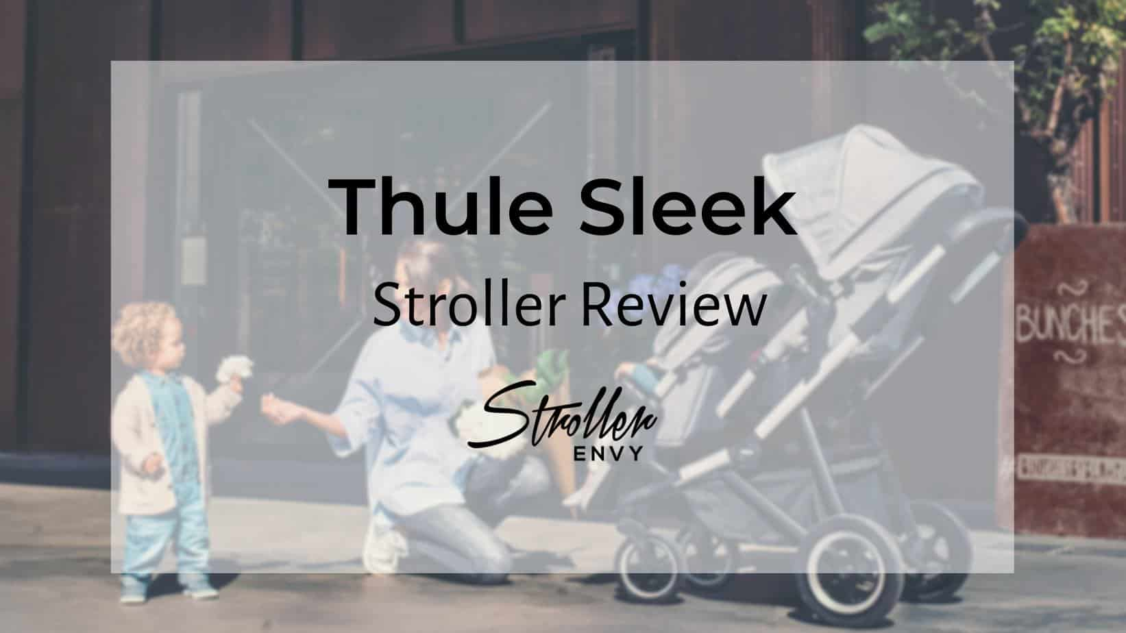 thule sleek stroller review