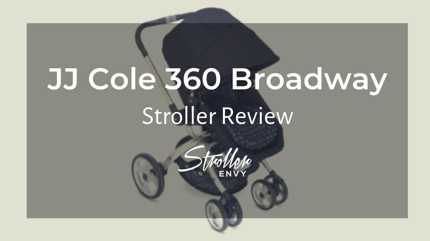 JJ Cole 360 Stroller Review