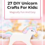 DIY Unicorn Crafts For Kids