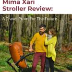 Mima Xari Stroller Review