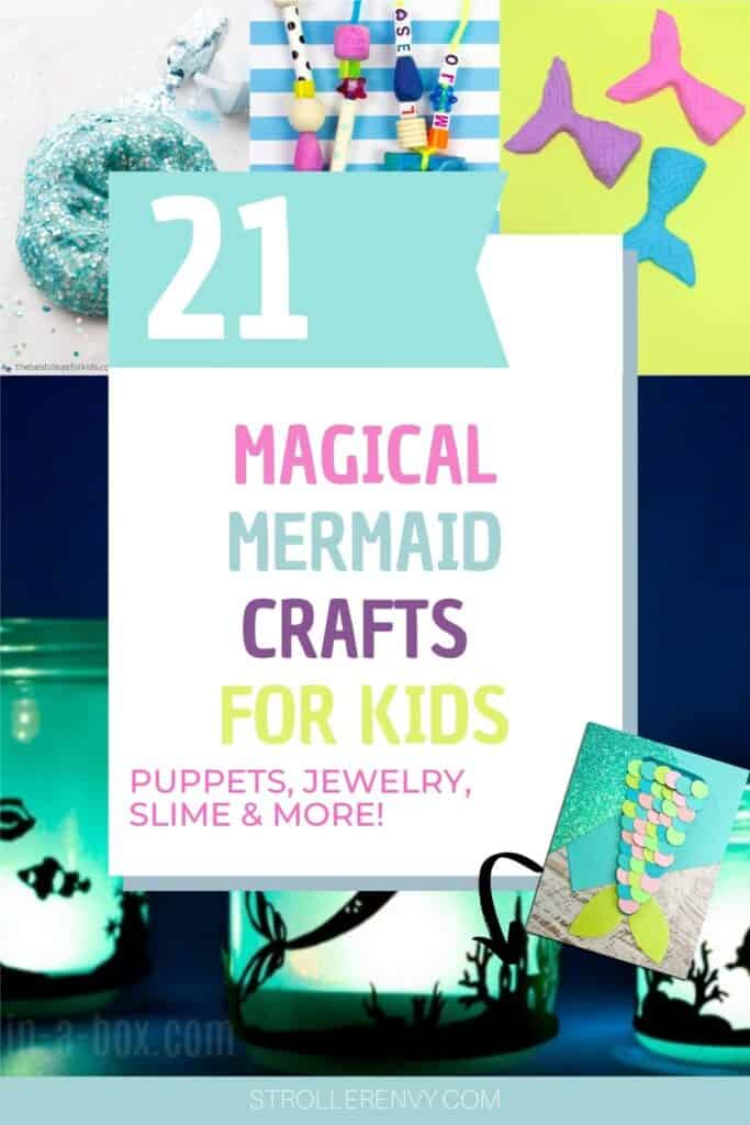 21 magical mermaid crafts pin collage