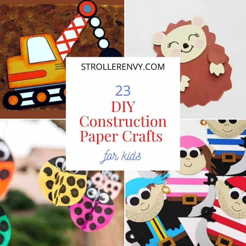DIY Construction Paper Crafts For Kids